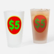 PRICE TAG LABEL - $5 - FIVE DOLLARS Drinking Glass