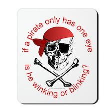 Pirate Humor Mousepad
