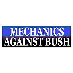 Mechanics Against Bush (bumper sticker)
