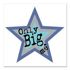 """Only Big Official Brand Square Car Magnet 3"""" x 3"""""""