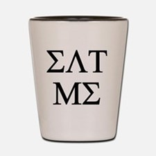 Eat Me - Sorority Fraternity Greek Lett Shot Glass