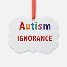 autismTragedy1B Ornament