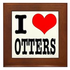 I Heart (Love) Otters Framed Tile