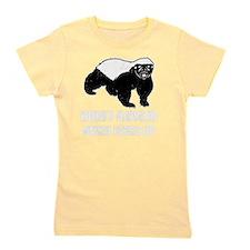 Honey Badger Never Gives Up Girl's Tee