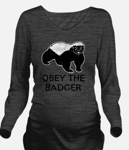 Obey The Badger Long Sleeve Maternity T-Shirt