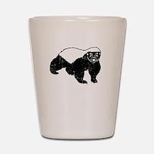 Honey Badger Is Just Crazy Shot Glass
