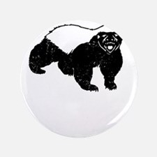 "Honey Badger Is Just Crazy 3.5"" Button"