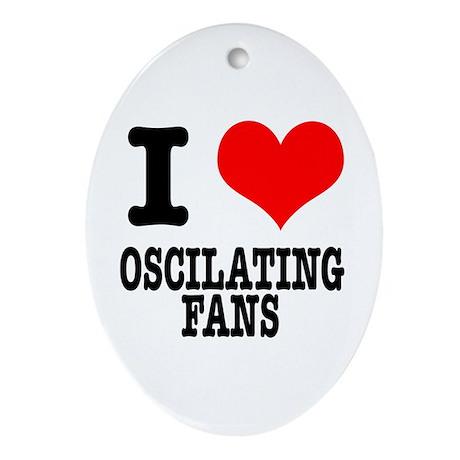 I Heart (Love) Oscilating Fans Oval Ornament