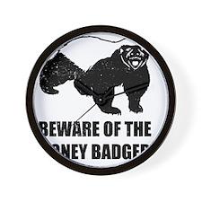 Beware Of The Honey Badger Wall Clock