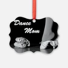 Dance Mom Ornament