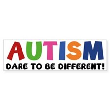 autismDare1A Bumper Sticker