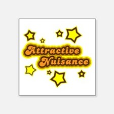 """Attractive Nuisance Square Sticker 3"""" x 3"""""""