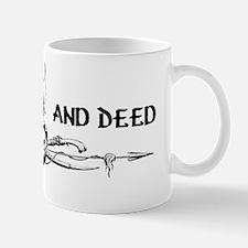 Word and Deed Mug