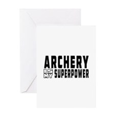 Archery Is My Superpower Greeting Card