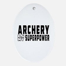Archery Is My Superpower Ornament (Oval)