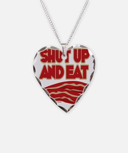 Shut Up And Eat Bacon Necklace