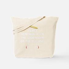 Good Evil Sister Tote Bag