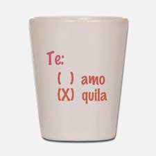 Te amo or Tequila Shot Glass