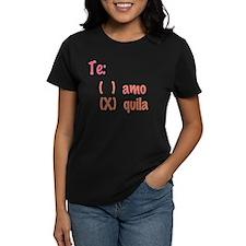 Te amo or Tequila Tee