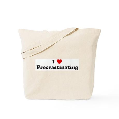 I Love Procrastinating Tote Bag