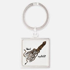 GOT SQUID? by SquirrelSix Square Keychain