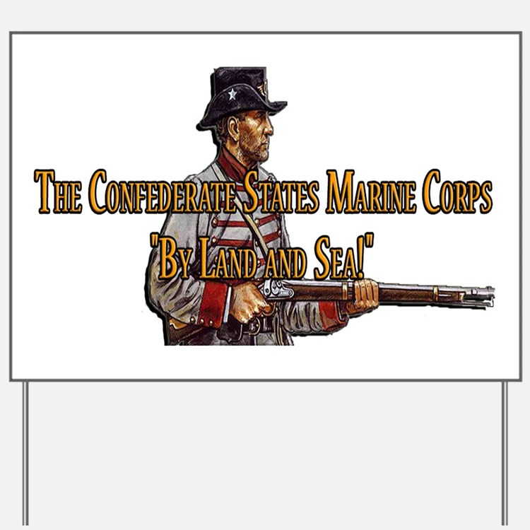 The Confederate States Marine Corps Yard Sign