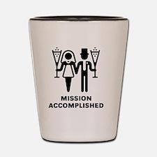 Mission Accomplished (Wedding / Marriag Shot Glass