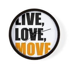 live love move Wall Clock