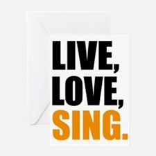 live love sing Greeting Card