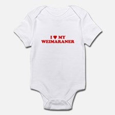 WEIMARANER SHIRT I LOVE MY WE Infant Bodysuit