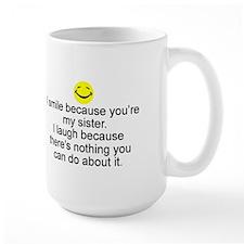 I Smile...Sister Mugs