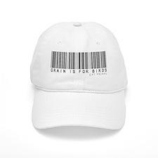 Grain is For Birds Baseball Cap