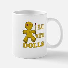 I Play With Dolls - Voodoo Magic Mug