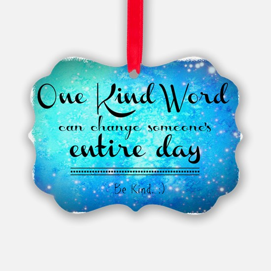 One Kind Word Ornament