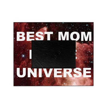 Mothers Day Best Mom In The Universe Picture Frame By