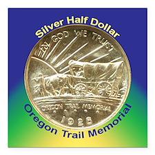 "Oregon Trail Half Dollar Square Car Magnet 3"" x 3"""