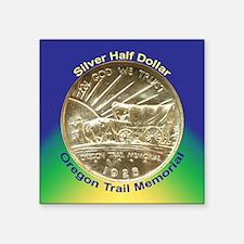 """Oregon Trail Half Dollar Co Square Sticker 3"""" x 3"""""""