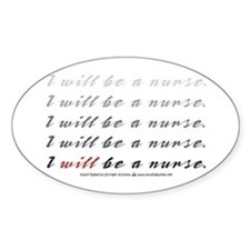 I Will Be a Nurse! Oval Decal