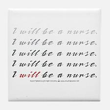 I Will Be a Nurse! Tile Coaster