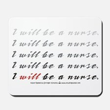 I Will Be a Nurse! Mousepad
