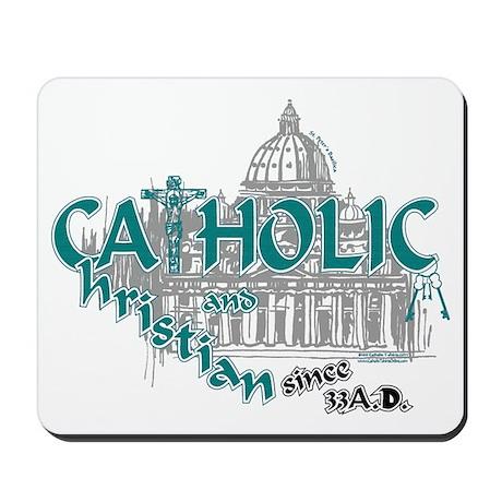 Catholic and Christian (Teal) Mousepad