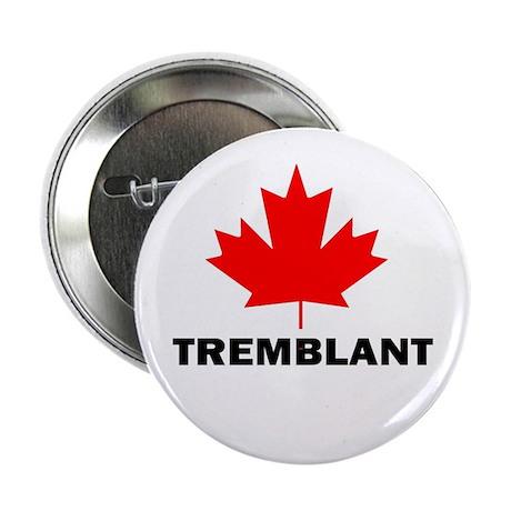 "Tremblant, Quebec 2.25"" Button (100 pack)"