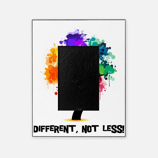 Different, not less! Picture Frame