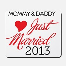 Just Married 2013 Mom and Dad Mousepad