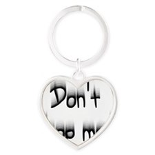 Dont Drop Me! Heart Keychain