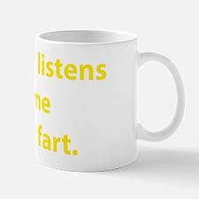 listensFart1D Mug