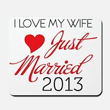 I love my Wife 2013 Mousepad