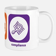 Eat Sleep Compliance Mug