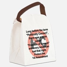 LONG BEFORE THE TERM POLITICALLY  Canvas Lunch Bag