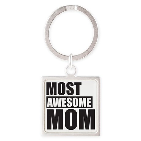MOST AWESOME MOM Square Keychain